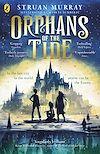 Télécharger le livre :  Orphans of the Tide