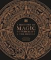 Télécharger le livre :  A History of Magic, Witchcraft and the Occult