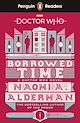 Télécharger le livre : Penguin Readers Level 5: Doctor Who: Borrowed Time (ELT Graded Reader)