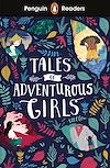 Télécharger le livre :  Penguin Readers Level 1: Tales of Adventurous Girls (ELT Graded Reader)