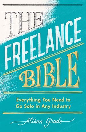 Téléchargez le livre :  The Freelance Bible