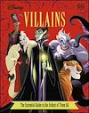 Télécharger le livre :  Disney Villains The Essential Guide New Edition