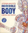 Télécharger le livre :  Stephen Biesty's Incredible Body Cross-Sections