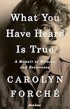 Télécharger le livre :  What You Have Heard Is True