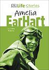 Télécharger le livre :  DK Life Stories Amelia Earhart