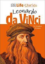 Téléchargez le livre :  DK Life Stories Leonardo da Vinci