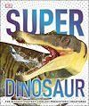 Télécharger le livre :  SuperDinosaur