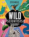 Télécharger le livre :  Wild Scientists