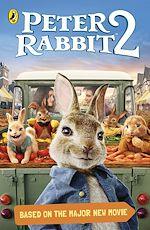 Téléchargez le livre :  Peter Rabbit Movie 2 Novelisation