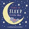 Télécharger le livre :  Time to Sleep, Little One