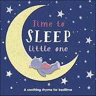 Téléchargez le livre :  Time to Sleep, Little One