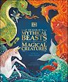 Télécharger le livre :  The Book of Mythical Beasts and Magical Creatures