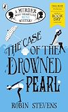 Télécharger le livre :  The Case of the Drowned Pearl: A Murder Most Unladylike Mini-Mystery