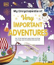 Téléchargez le livre :  My Encyclopedia of Very Important Adventures