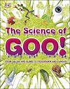 Télécharger le livre :  The Science of Goo!