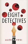 Télécharger le livre :  Eight Detectives