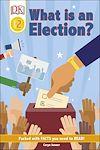 Télécharger le livre :  DK Reader Level 2: What Is An Election?