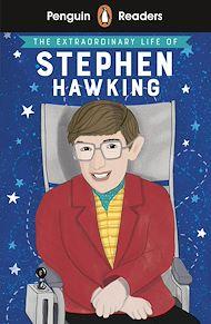 Téléchargez le livre :  Penguin Readers Level 3: The Extraordinary Life of Stephen Hawking (ELT Graded Reader)