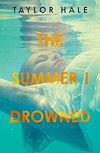 Télécharger le livre :  The Summer I Drowned