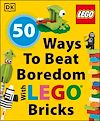 Télécharger le livre :  50 Ways to Beat Boredom with LEGO Bricks