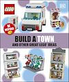 Télécharger le livre :  Build A Town And Other Great LEGO Ideas