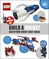 Télécharger le livre :  Build A Rocket And Other Great LEGO Ideas