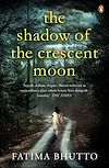 Télécharger le livre :  The Shadow Of The Crescent Moon