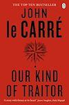 Télécharger le livre :  Our Kind of Traitor