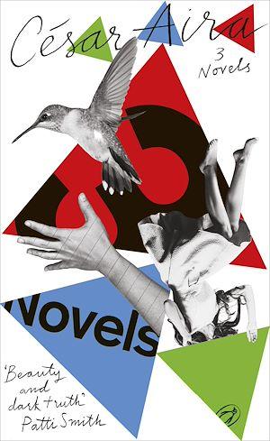 Téléchargez le livre :  Three Novels by César Aira