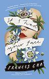 Télécharger le livre :  If I Had Your Face