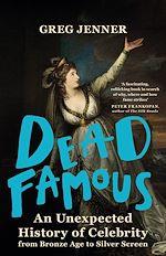 Téléchargez le livre :  Dead Famous