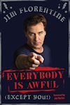 Download this eBook Everybody Is Awful