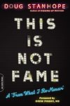 Download this eBook This Is Not Fame