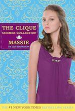 Téléchargez le livre :  The Clique Summer Collection #1: Massie