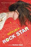 Télécharger le livre :  Sorta Like a Rock Star