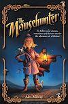 Télécharger le livre :  The Mousehunter