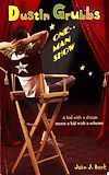 Télécharger le livre :  Dustin Grubbs: One Man Show