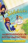Télécharger le livre :  Sidekicks 5: The Brotherhood of Rotten Babysitters