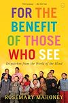 Download this eBook For the Benefit of Those Who See
