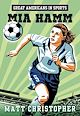 Download this eBook Great Americans in Sports:  Mia Hamm