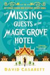 Télécharger le livre :  The Missing Guests of the Magic Grove Hotel