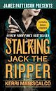 Download this eBook Stalking Jack the Ripper