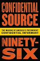 Download this eBook Confidential Source Ninety-Six