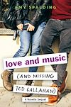 Télécharger le livre :  Love and Music (and Missing Ted Callahan)