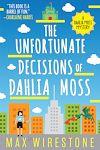 Télécharger le livre :  The Unfortunate Decisions of Dahlia Moss
