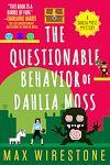 Télécharger le livre :  The Questionable Behavior of Dahlia Moss