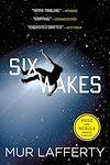 Télécharger le livre :  Six Wakes
