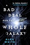 Download this eBook A Bad Deal for the Whole Galaxy