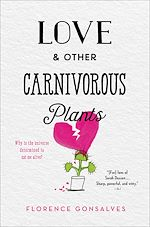 Download this eBook Love & Other Carnivorous Plants