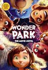 Télécharger le livre :  Wonder Park: The Movie Novel